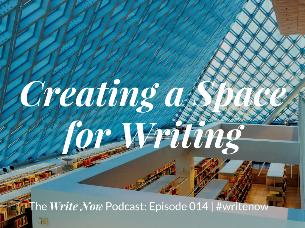 creating a space for writing