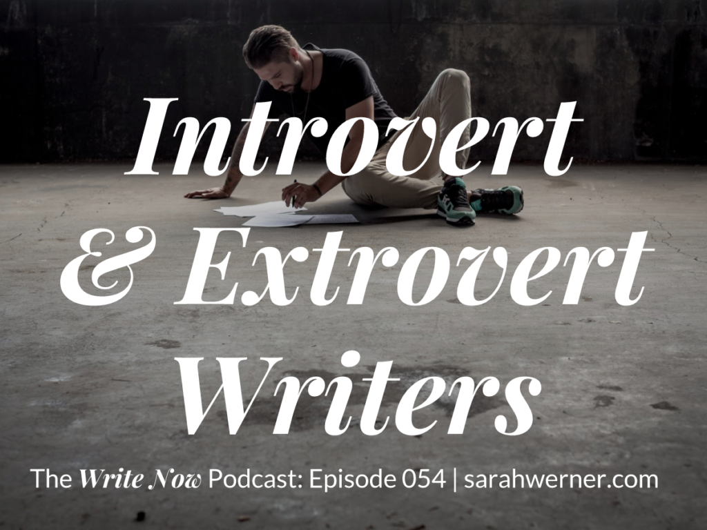 Image for Introvert and Extrovert Writers - WN 054