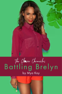 Image of Battling Brelyn, the first book in The Clover Chronicles by Mya Kay.