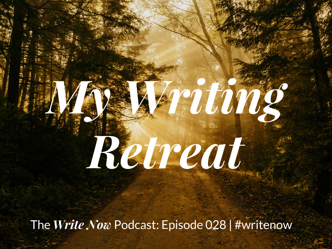 My Writing Retreat – WN 028