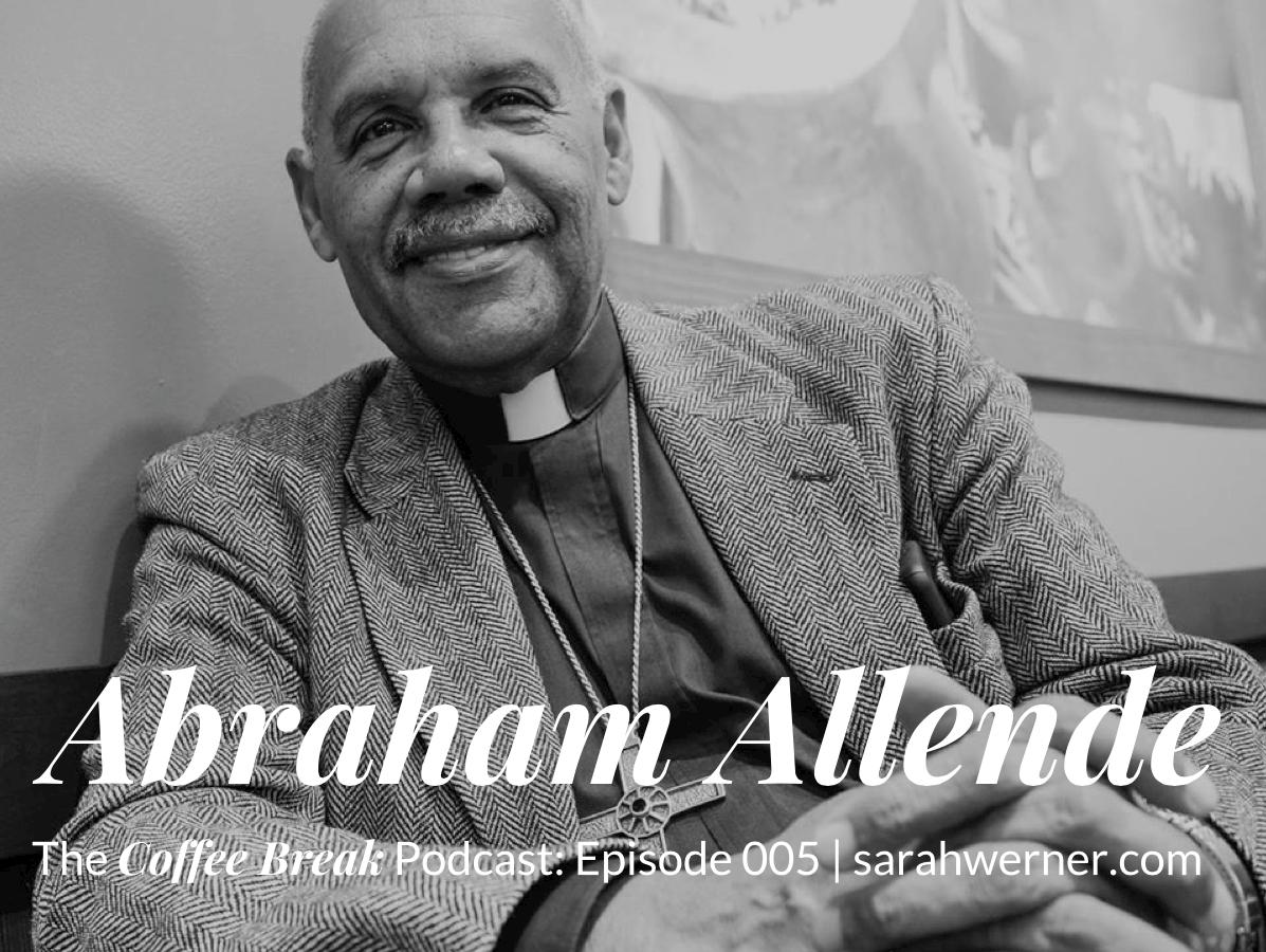 Coffee Break 005: Abraham Allende
