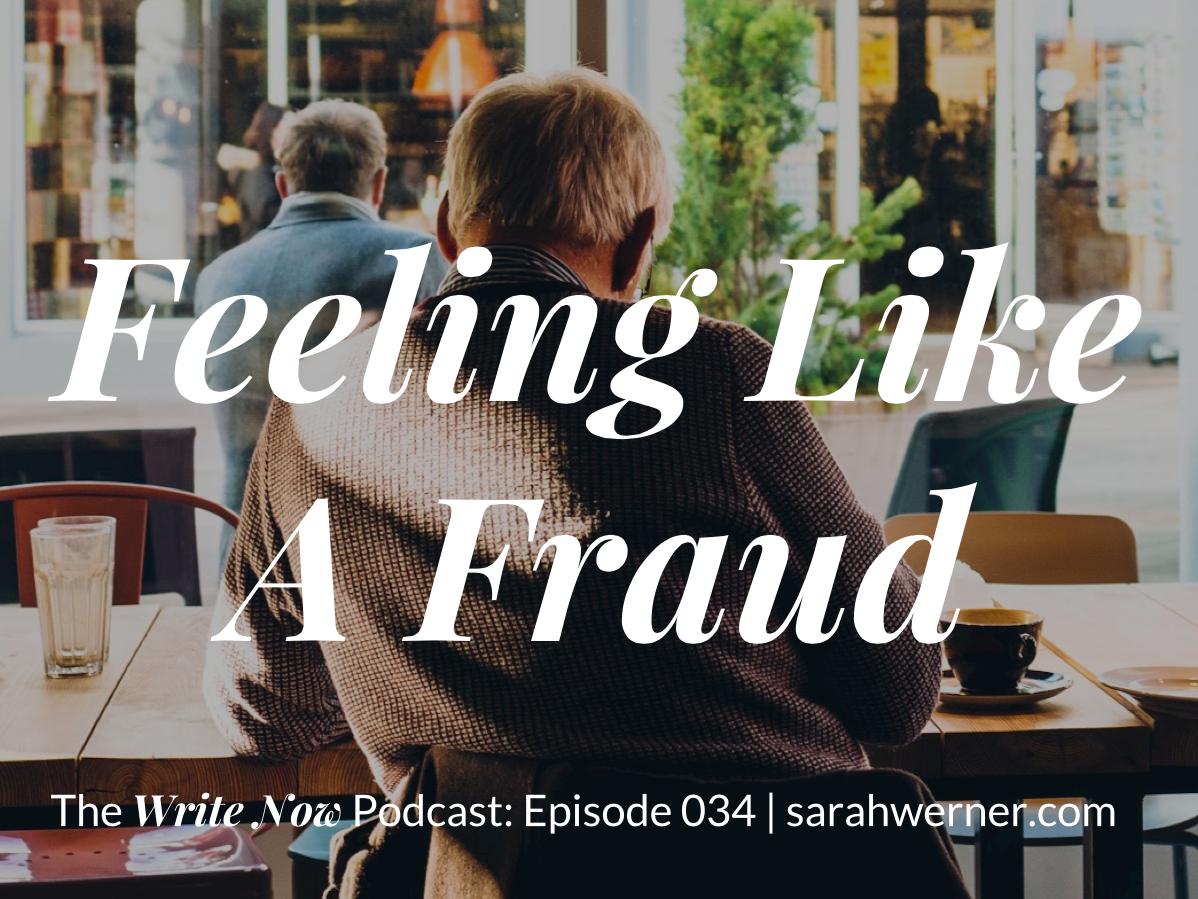 Feeling Like A Fraud – WN 034