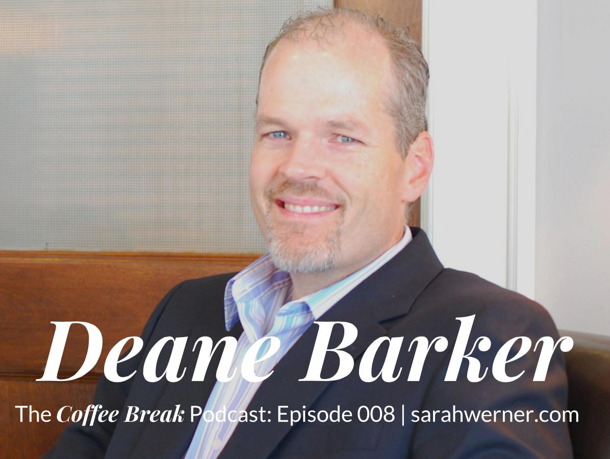 Coffee Break 008: Deane Barker