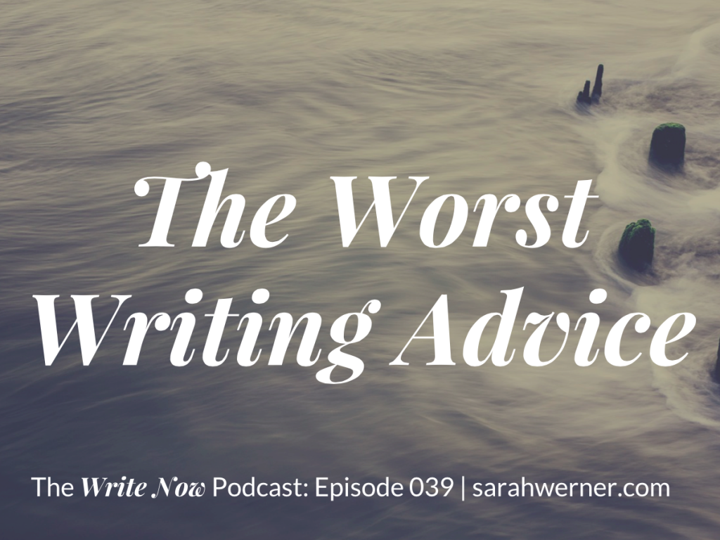 The Worst Writing Advice - Image