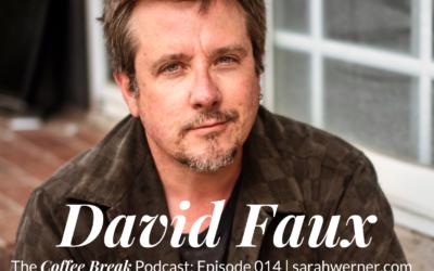 Coffee Break 014: David Faux