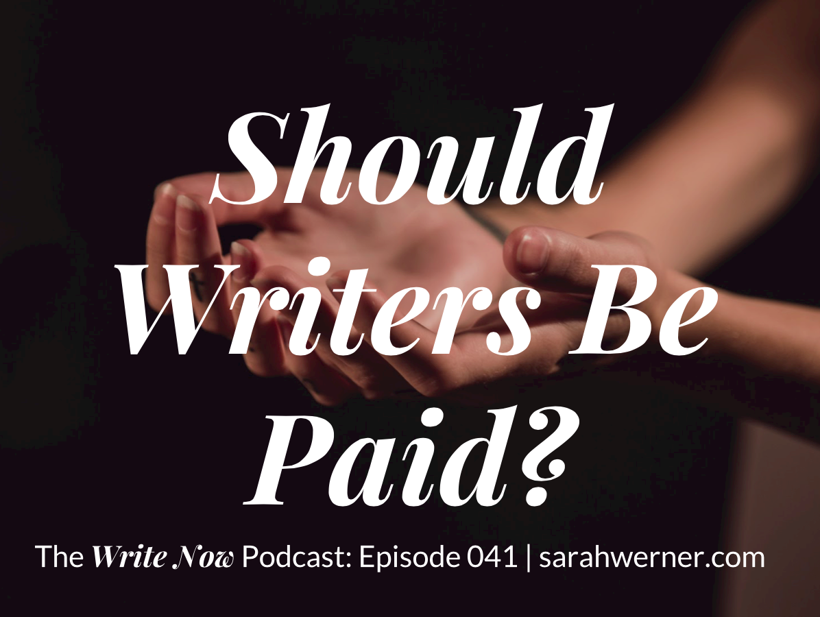 Should Writers Be Paid? – WN 041