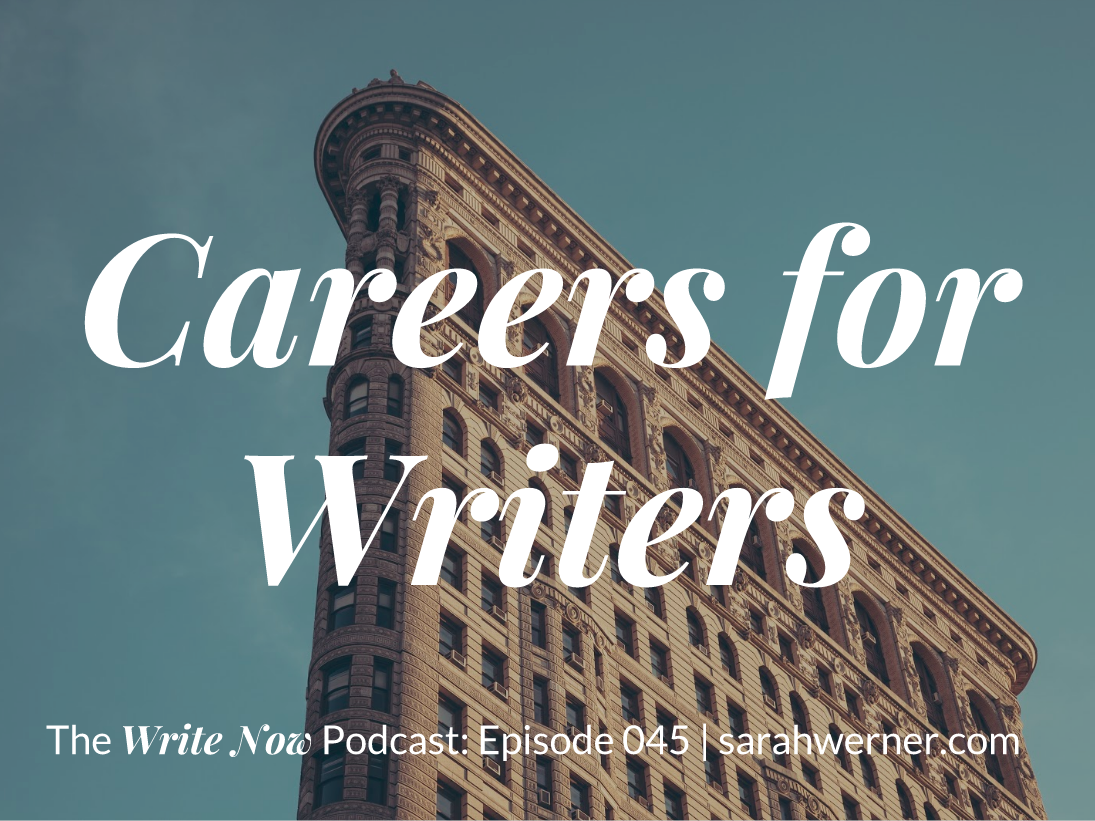 Careers for Writers – WN 045