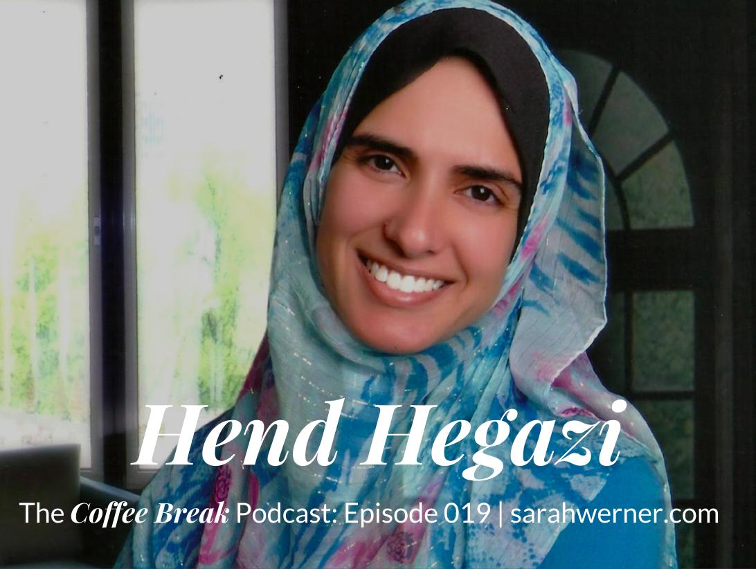 Coffee Break 019: Hend Hegazi
