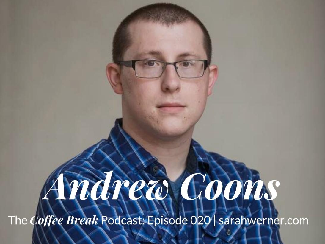 Coffee Break 020: Andrew Coons
