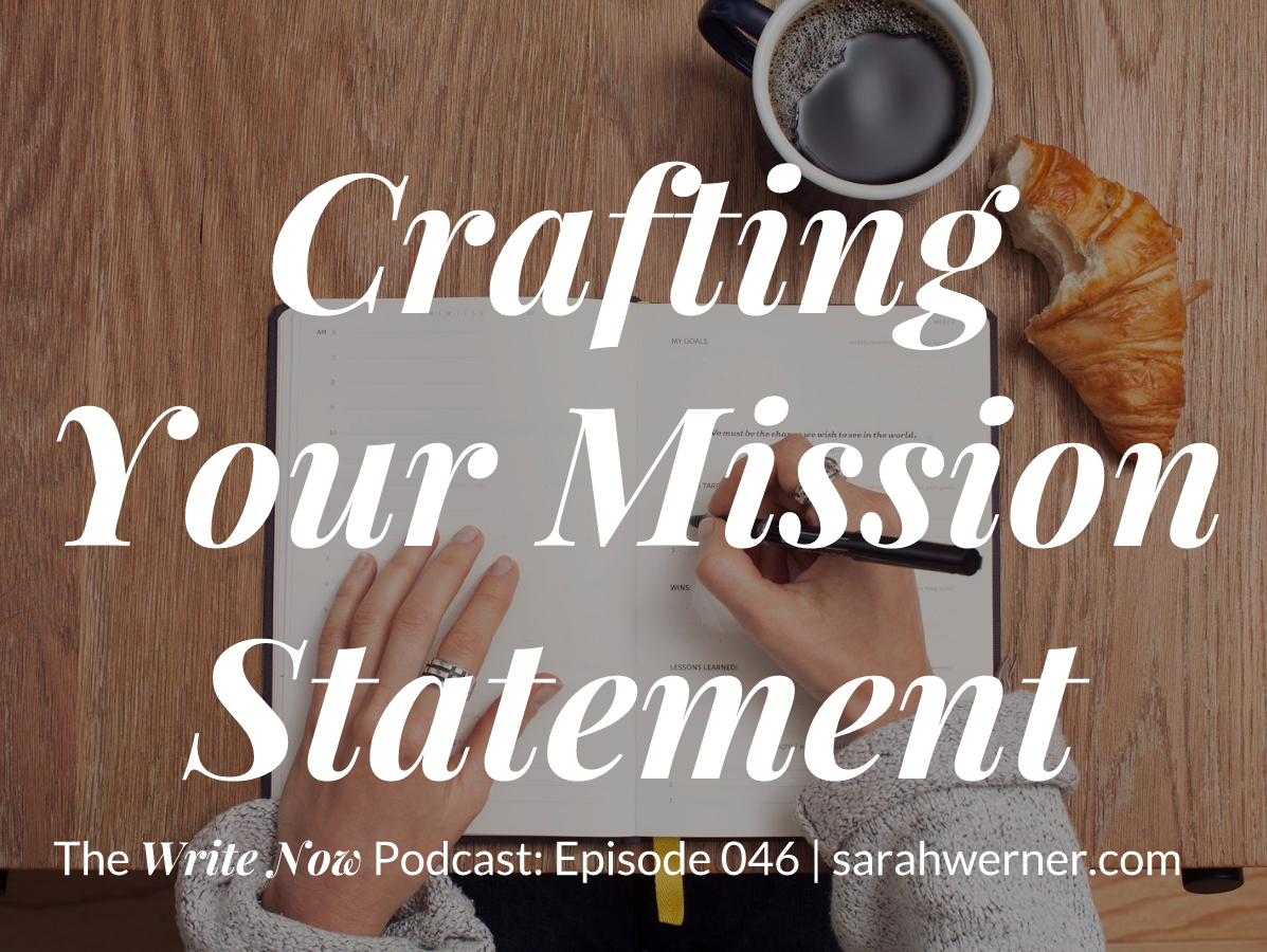 Crafting Your Mission Statement – WN 046