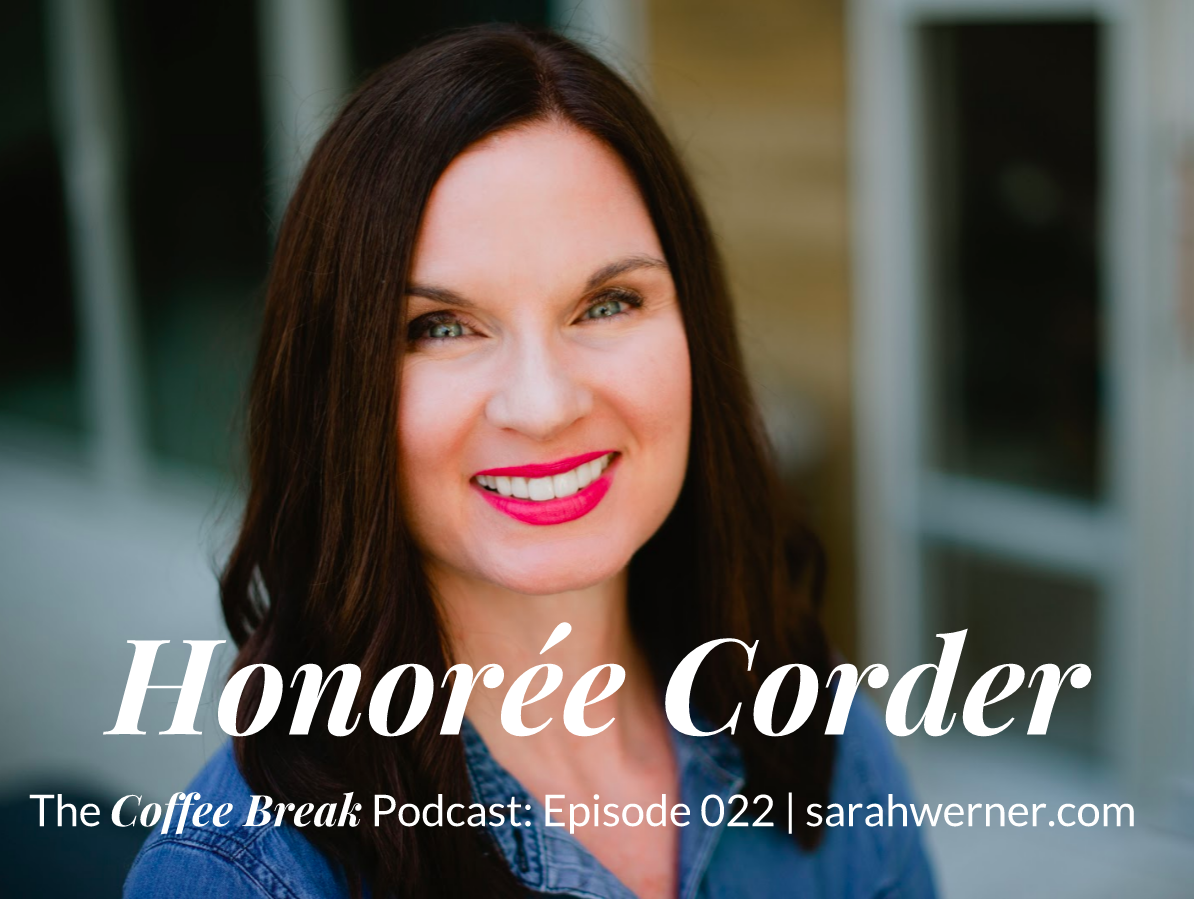 Coffee Break 022: Honorée Corder