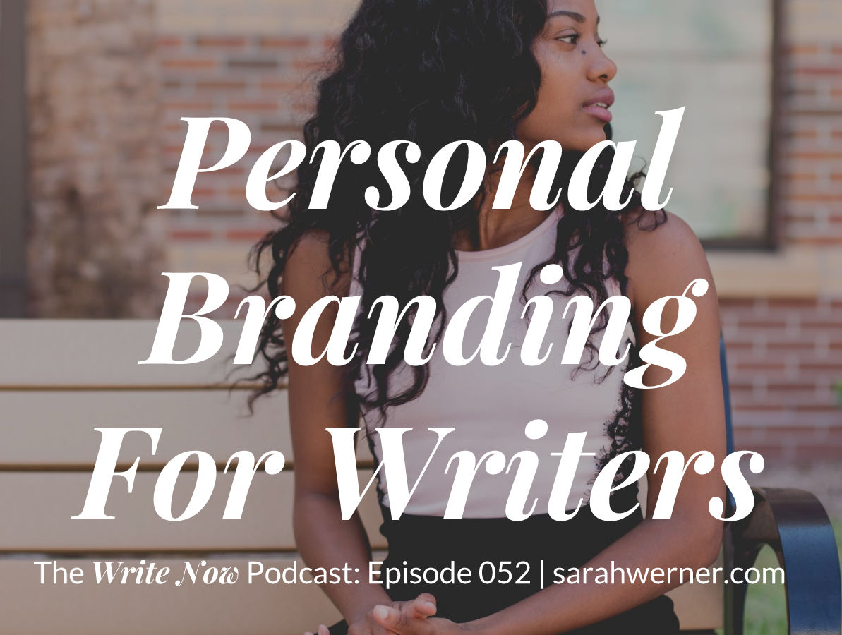 Personal Branding For Writers – WN 052