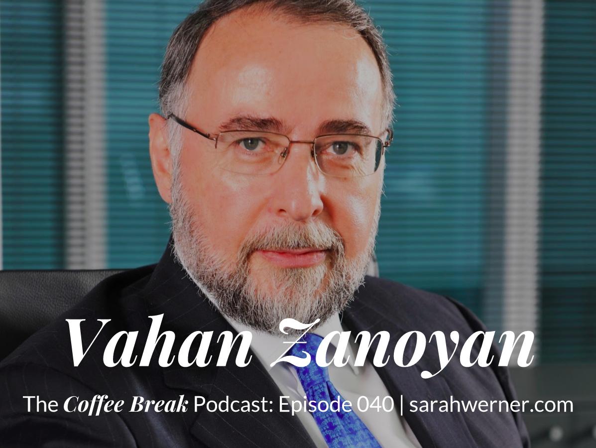Coffee Break 040: Vahan Zanoyan