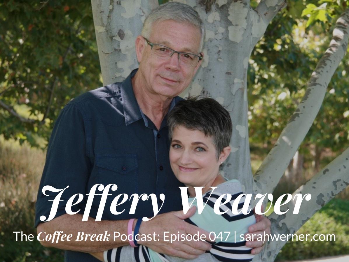 Coffee Break 047: Jeffery Weaver