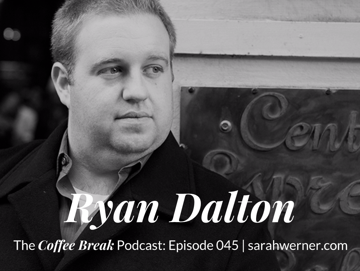 Coffee Break 045: Ryan Dalton