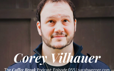 Coffee Break 055: Corey Vilhauer