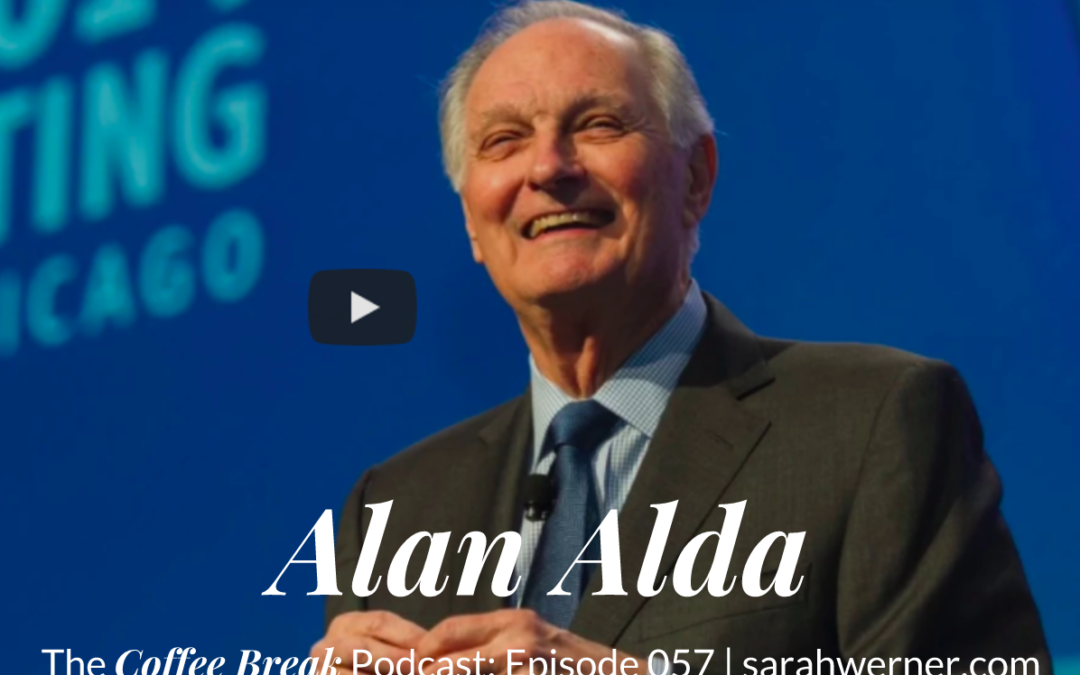 Coffee Break 057: Alan Alda