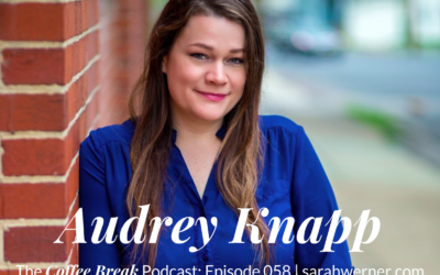 Coffee Break 058: Audrey Knapp