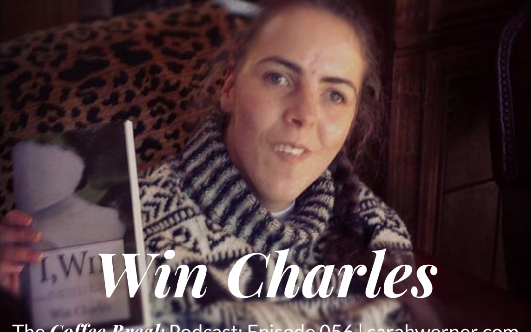 Coffee Break 056: Win Charles, Cerebral Palsy, and the Writing Life