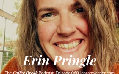 Coffee Break 060: Erin Pringle